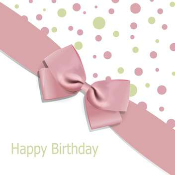 Vector birthday background with bow and space for text - vector gratuit #128182