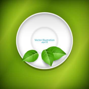 Green leaves on a white saucer - vector #128292 gratis