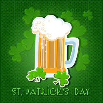 Vector green St Patricks day background with beer and clover leaves - vector gratuit #129912