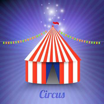 Circus marquee tent on blue background - бесплатный vector #130982