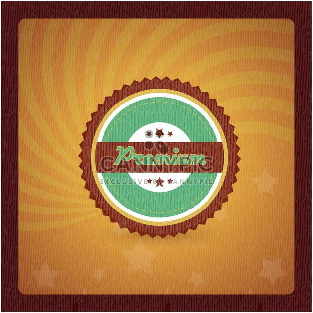 Vintage frame with premium quality sign - Free vector #132012
