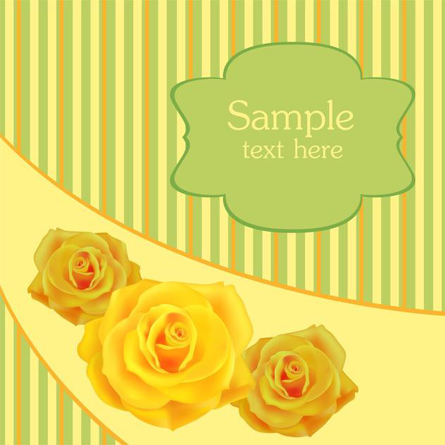 Yellow roses background and place for text - vector gratuit #128322