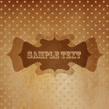Vintage vector background with sample text - vector gratuit #128852