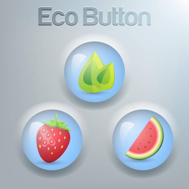 Vector set of eco buttons with green leaves, strawberry and watermelon - бесплатный vector #129372
