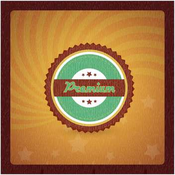 Vintage frame with premium quality sign - vector gratuit #132012